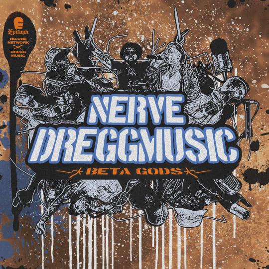 DREGG - Beta Gods ft. NERVE