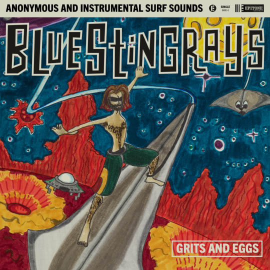 Blue Stingrays - Grits And Eggs