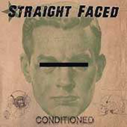 Straightfaced - Conditioned