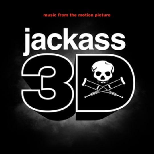 Jackass 3D - Jackass 3D Soundtrack