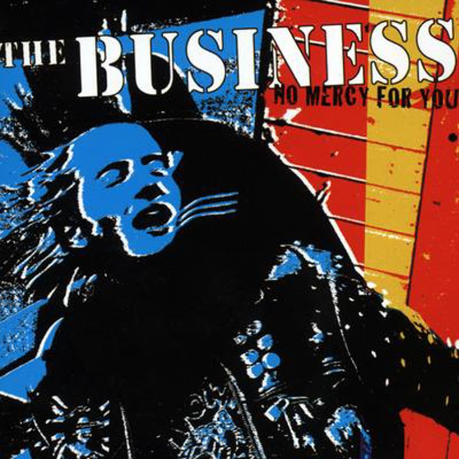 The Business - No Mercy For You