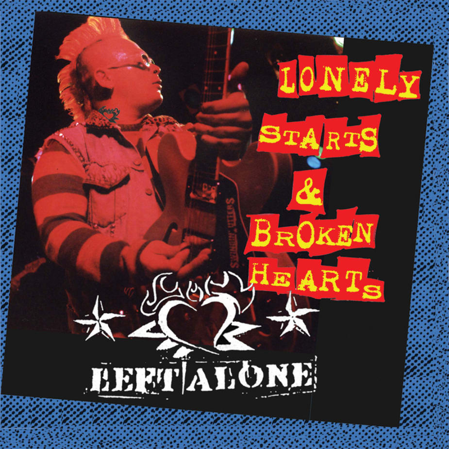 Left Alone - Lonely Starts And Broken Hearts