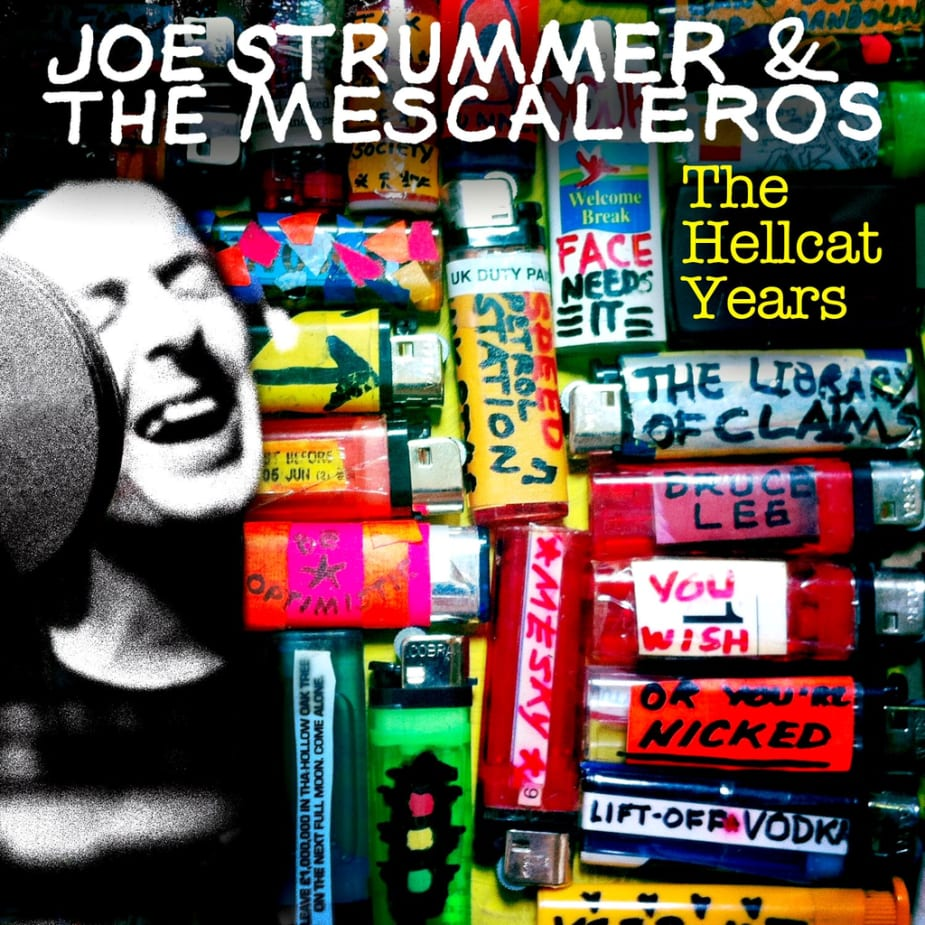 Joe Strummer And The Mescaleros - Joe Strummer & The Mescaleros: The Hellcat Years