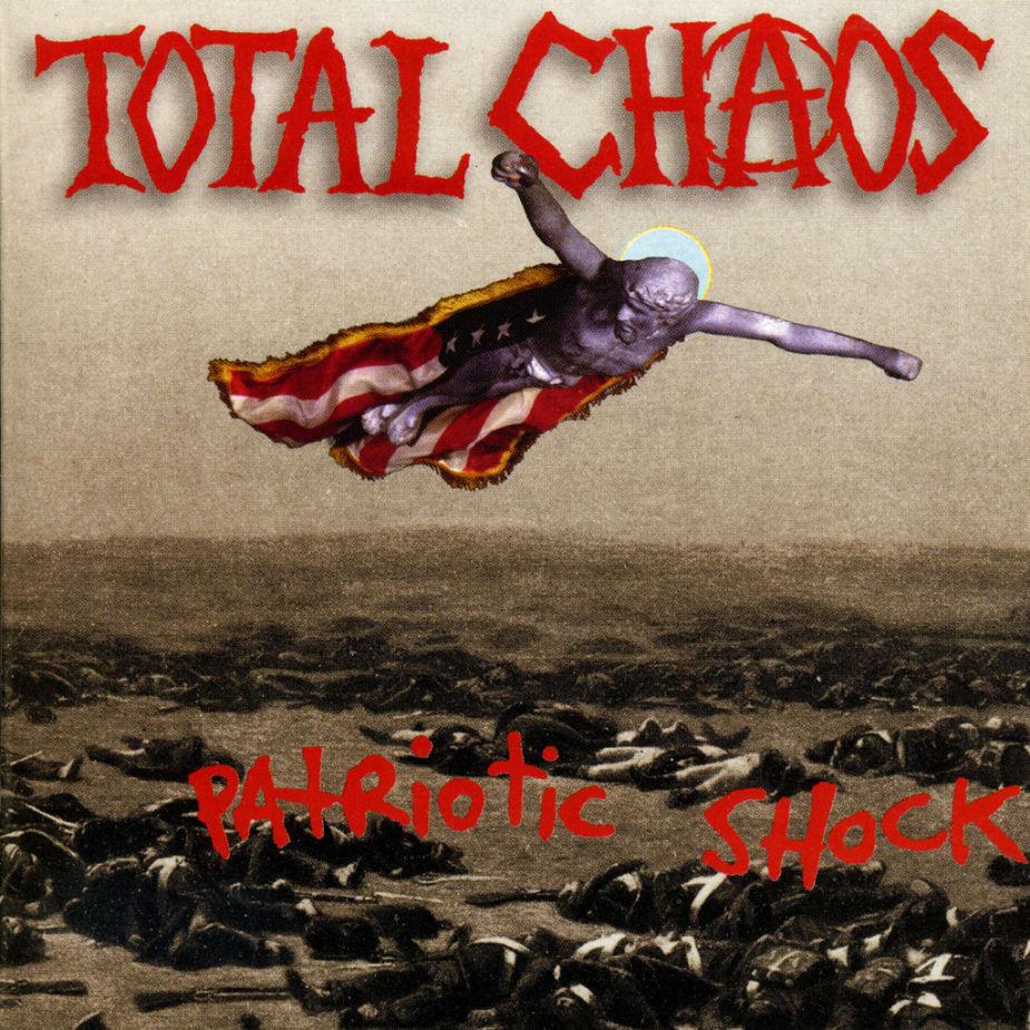 Total Chaos - Patriotic Shock