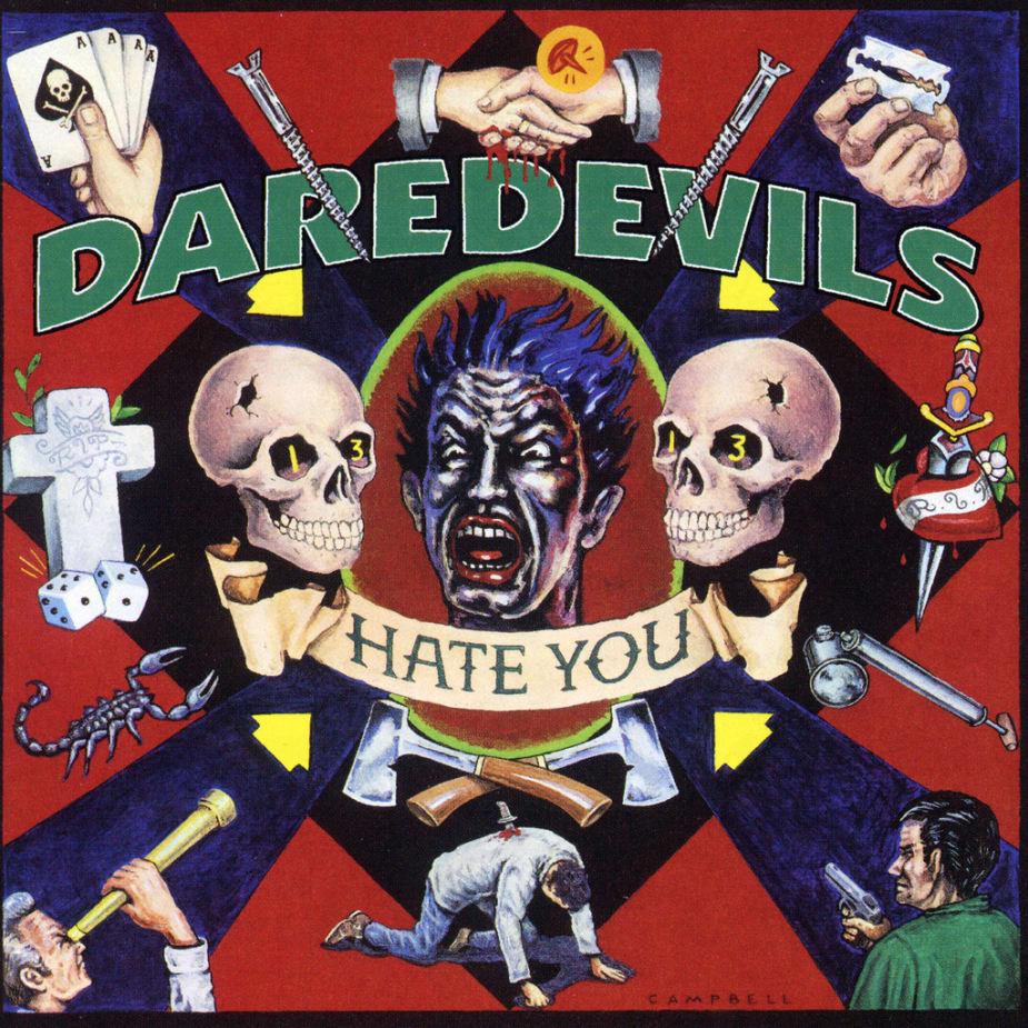 Daredevils - Hate You (Single)