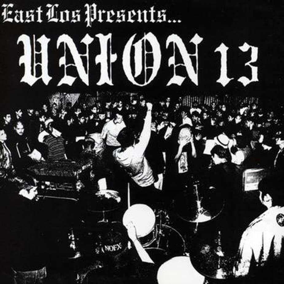 Union 13 - East Los Presents
