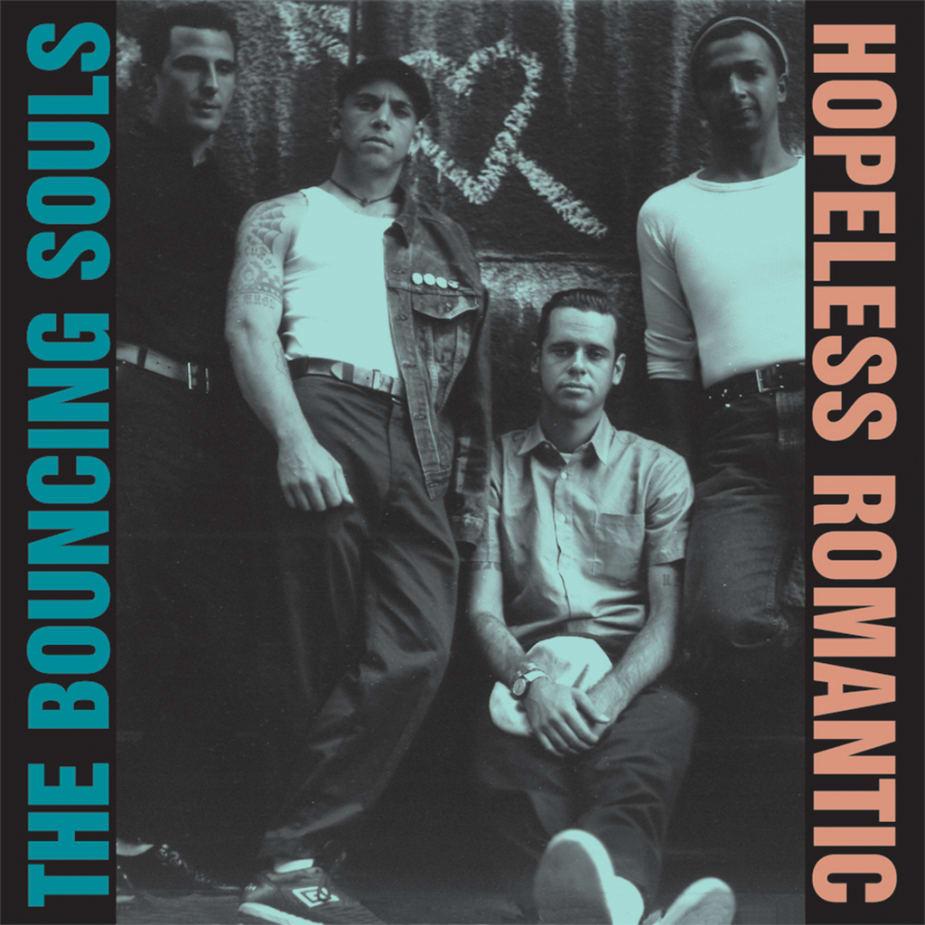 The Bouncing Souls - Hopeless Romantic