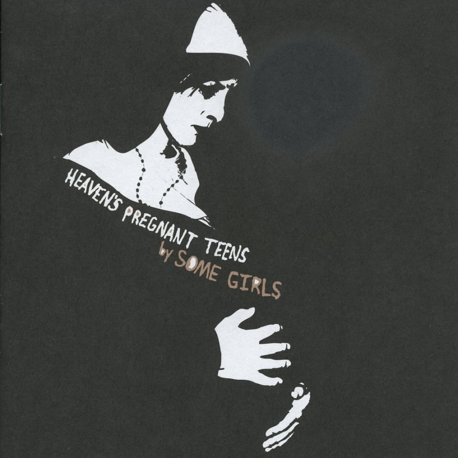 Some Girls - Heaven's Pregnant Teens