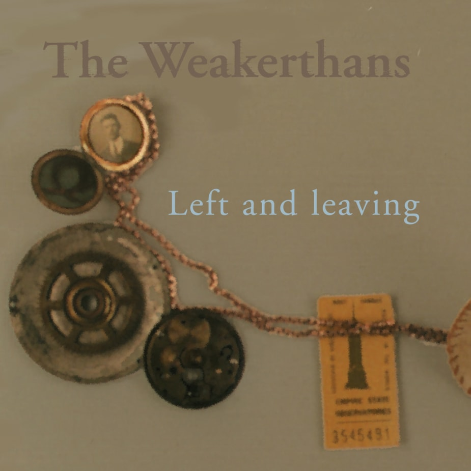 The Weakerthans - Left and Leaving