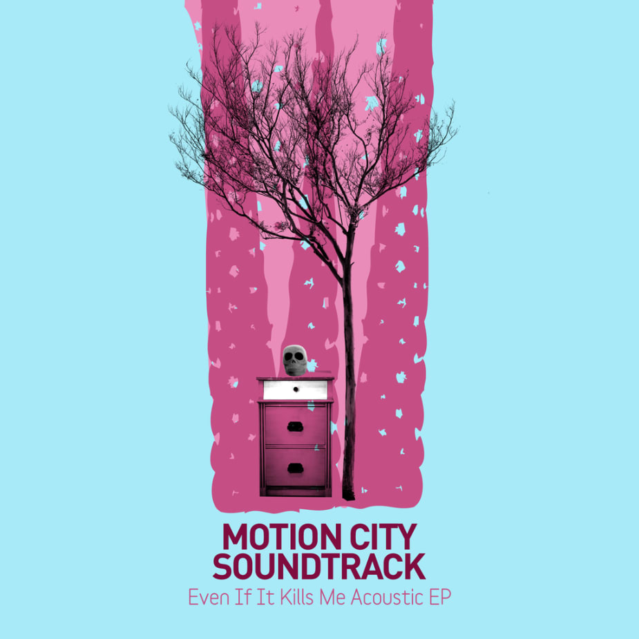 Motion City Soundtrack - Even If It Kills Me (Acoustic EP)