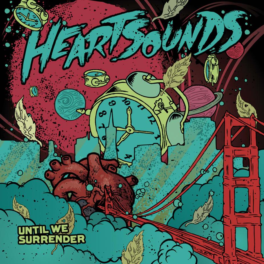 Heartsounds - Until We Surrender
