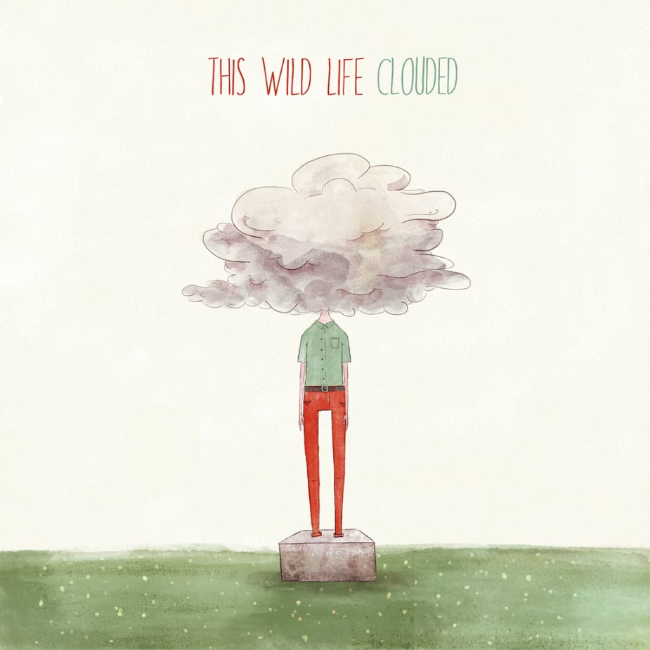 This Wild Life - Clouded