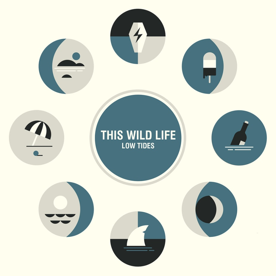 This Wild Life - Low Tides