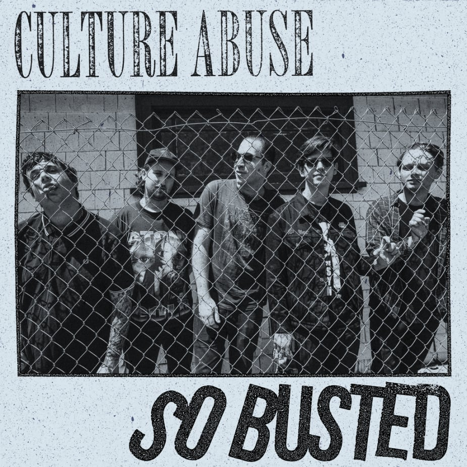Culture Abuse - So Busted (Single)