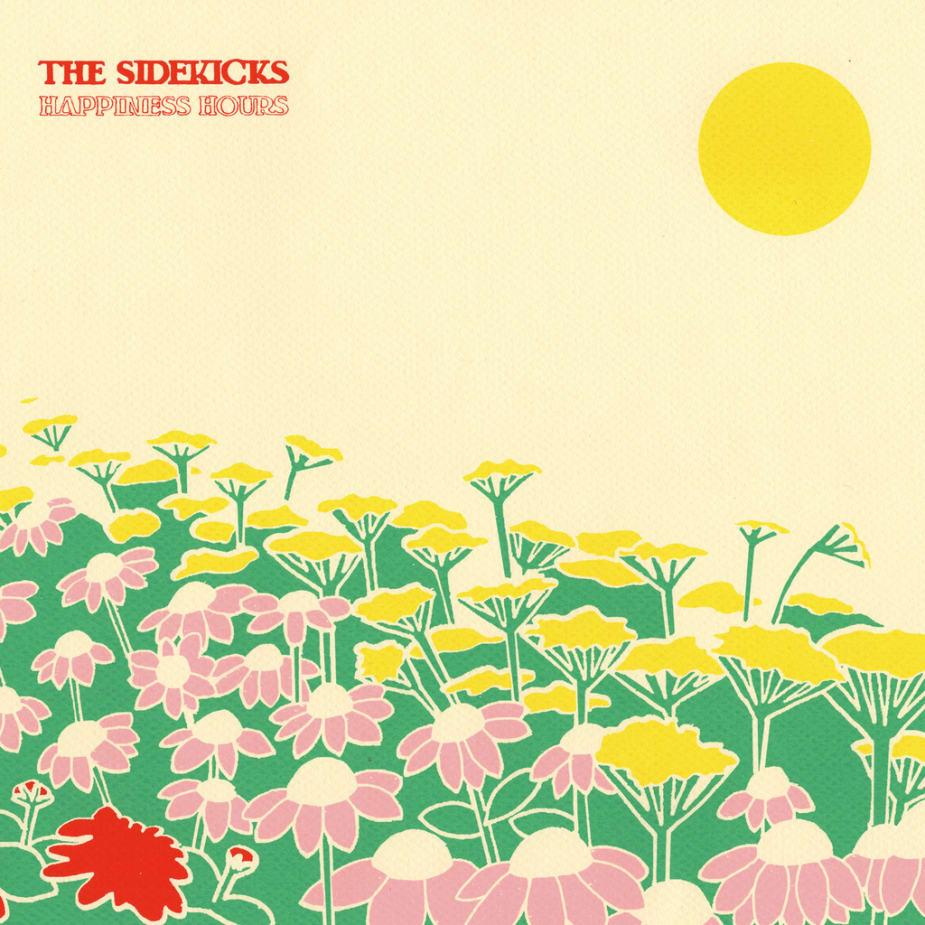 The Sidekicks - Happiness Hours