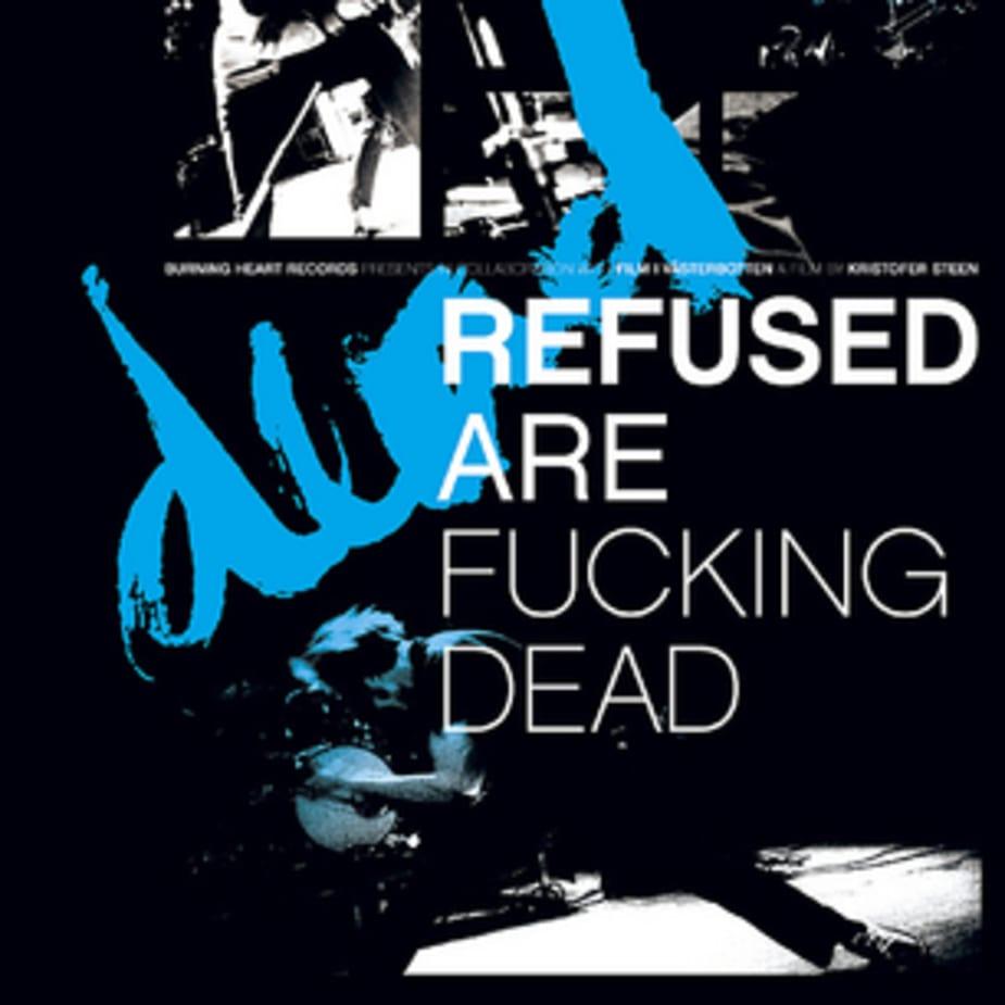 Refused - Refused Are Dead