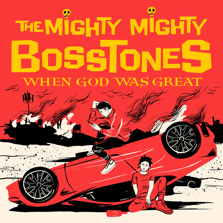 The Mighty Mighty BossToneS - When God Was Great
