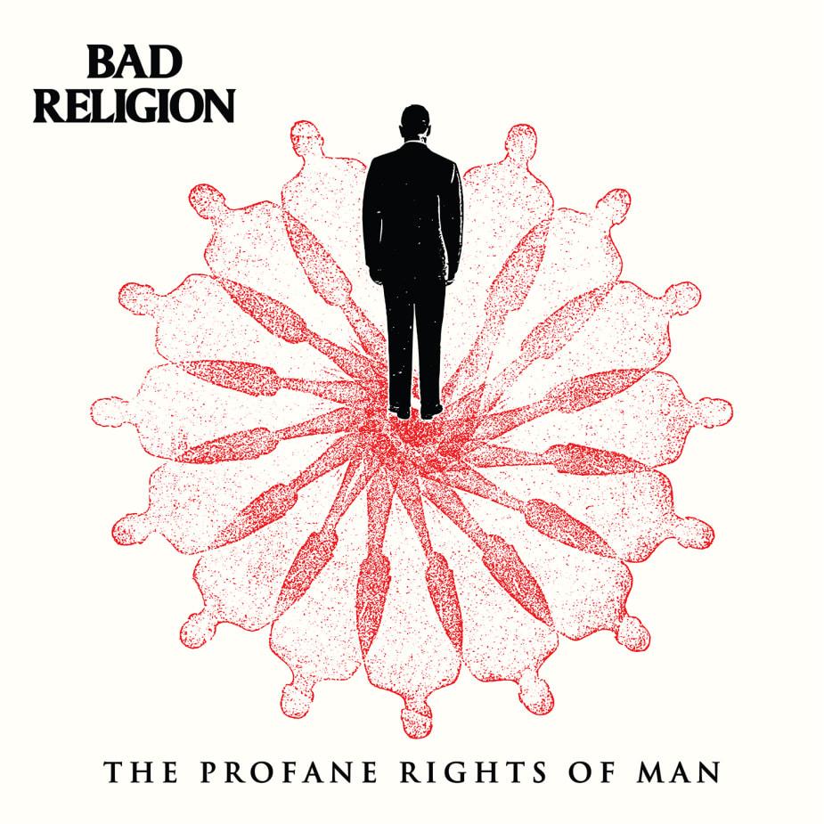 Bad Religion - The Profane Rights Of Man