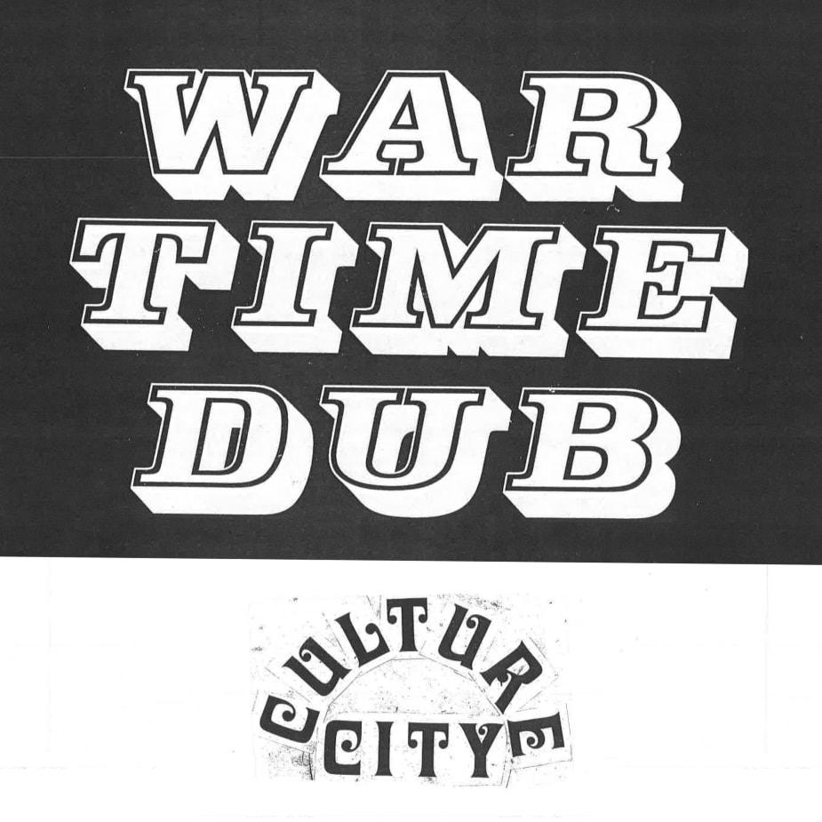 Culture Abuse - War Time Dub, Culture City