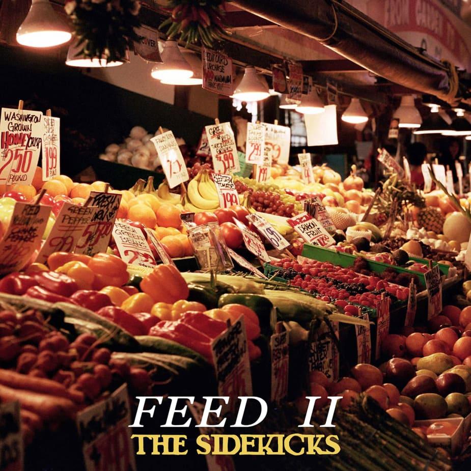 The Sidekicks - Feed II