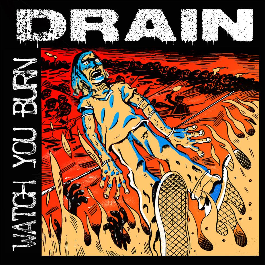 DRAIN - Watch You Burn