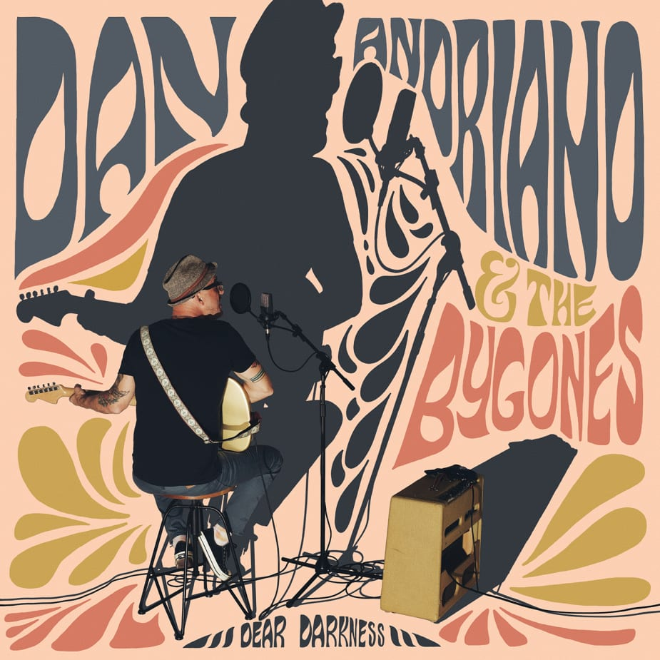 Dan Andriano & The Bygones - Dear Darkness