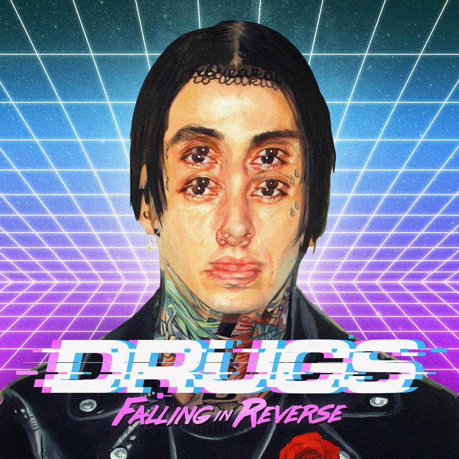 Falling In Reverse - Drugs