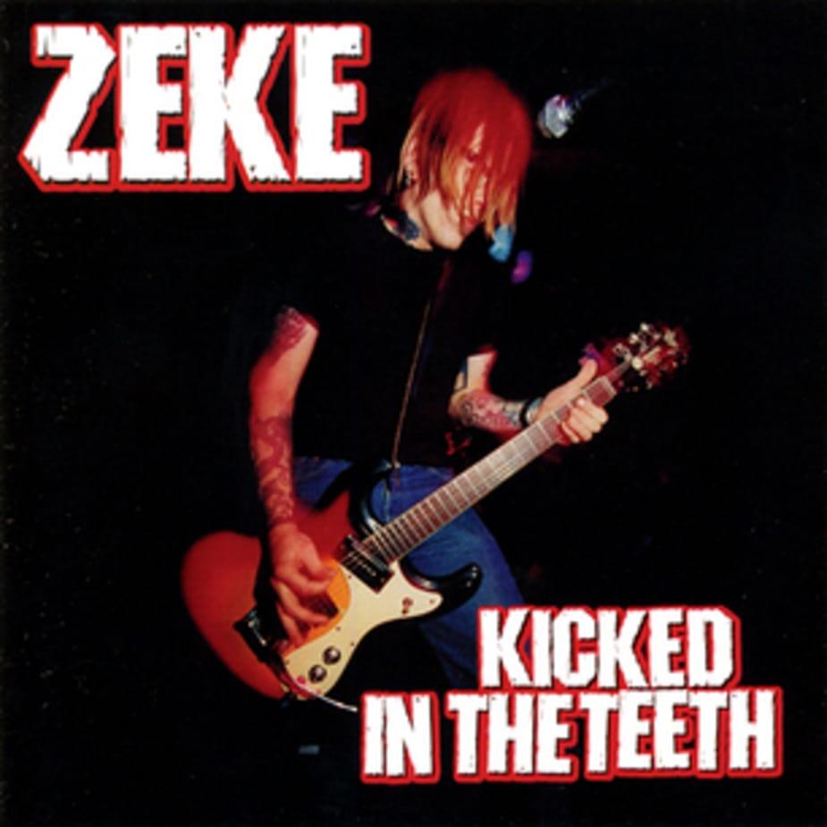Zeke - Kicked In The Teeth