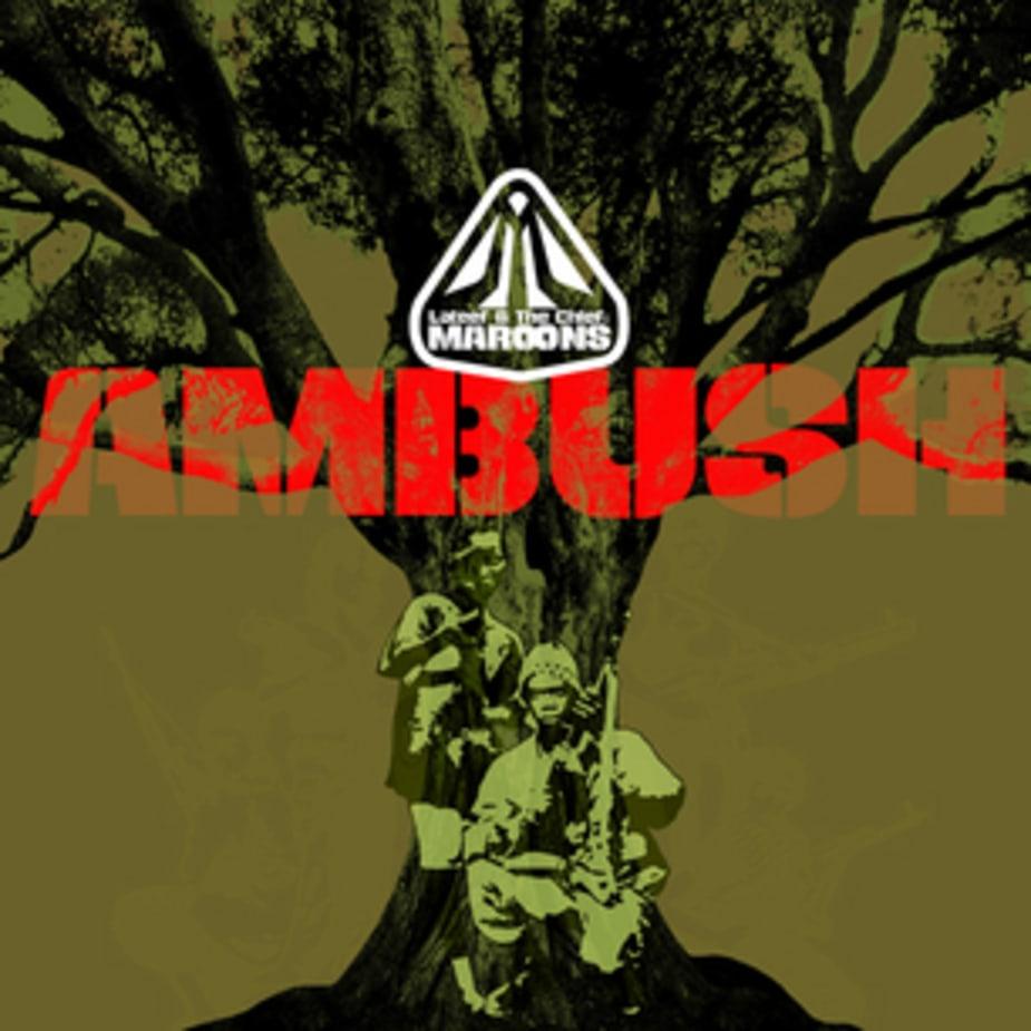 Lateef & The Chief Are Maroons - Ambush