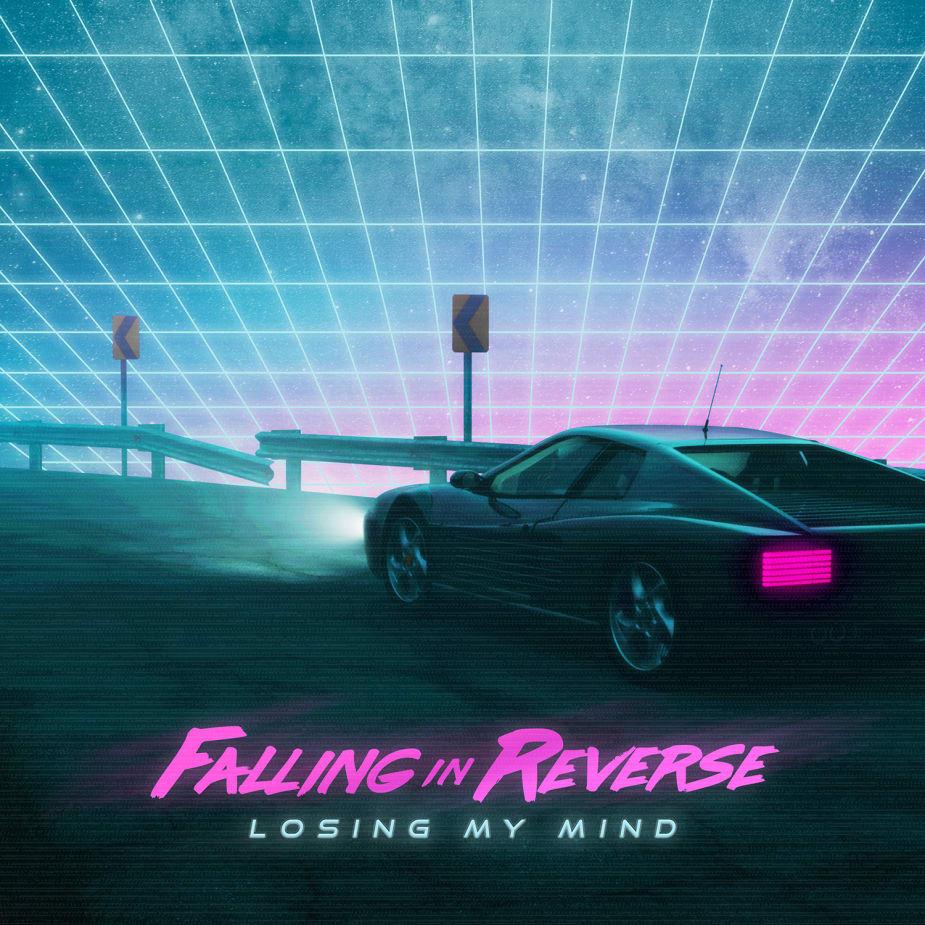 Falling In Reverse - Losing My Mind
