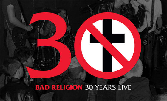 """Bad Religion To Release """"30 Years Live"""" On Limited Edition Vinyl"""