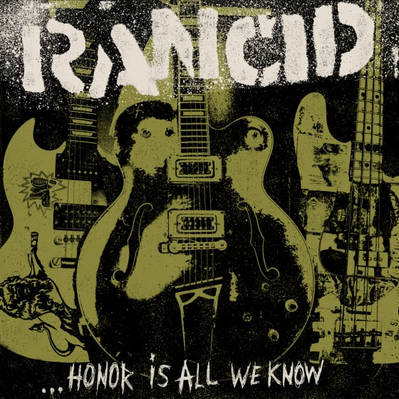 """Rancid's """"...Honor Is All We Know"""" Available Now"""