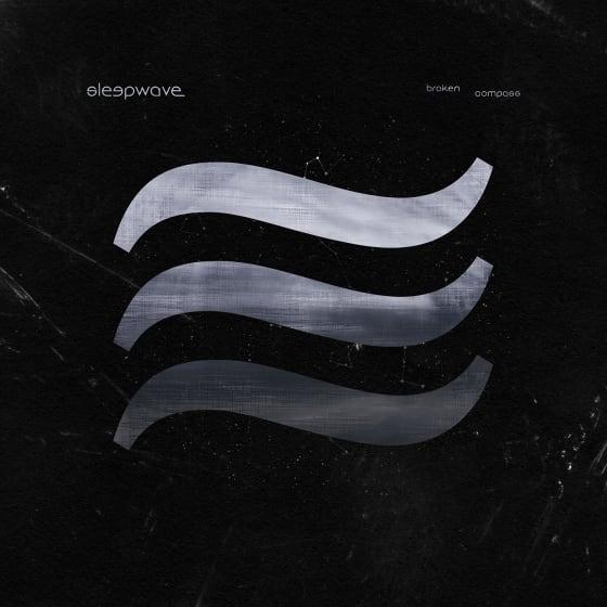 """Sleepwave's Album """"Broken Compass"""" Is Out Today"""