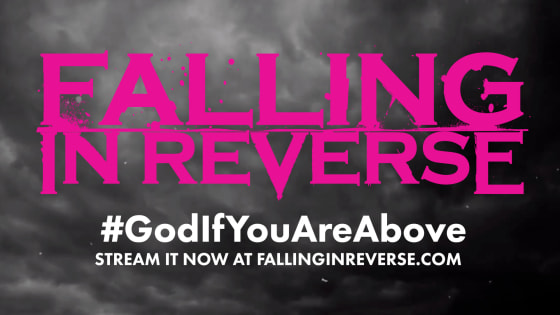 """Falling In Reverse Share """"God, If You Are Above..."""""""