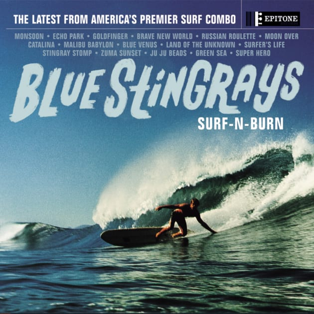 Breaking News: The Members of America's Premier Surf Combo, Blue Stingrays, Revealed!   Blue Stingrays to Release Vinyl Only Re-issue of Classic Album 'Surf-N-Burn'
