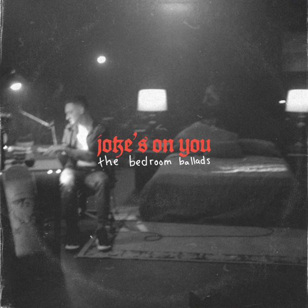 guccihighwaters Releases Live Albumjoke's on you: the bedroom ballads