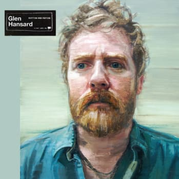 GLEN HANSARD'S FIRST SOLO ALBUM RHYTHM AND REPOSE OUT NOW ON  ANTI- RECORDS