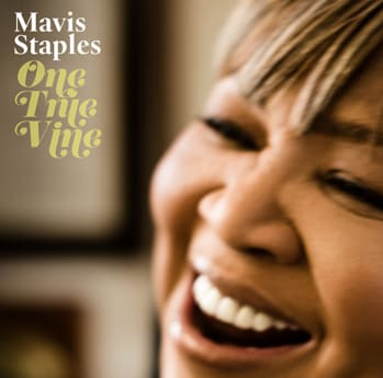 Mavis Staples Confirms New Album Produced By Wilco's Jeff Tweedy, 'One True Vine,' Out June 25