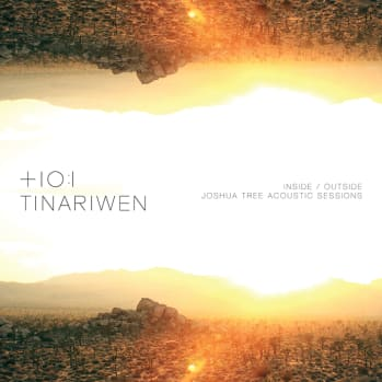 "Tinariwen To Release New EP ""Inside / Outside Joshua Tree Acoustic Sessions"""
