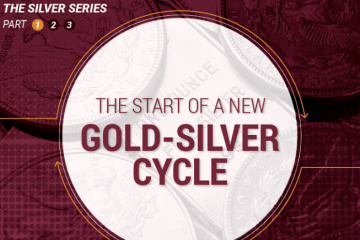 The Silver Series: The Start of a New Gold-Silver Cycle (Part 1 of 3)