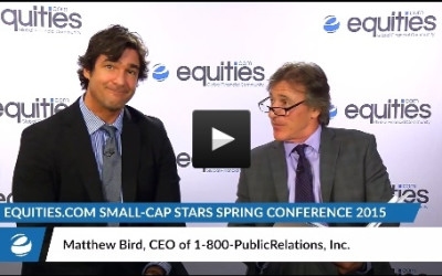 Matthew Bird, CEO and Founder of 1-800-PR speaks with Equities.com at the Small-Cap Stars Spring Conference 2015
