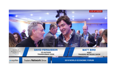 David Fergusson Co-Author of The TransHuman Code Interview with Host Matt Bird Interview at DAVOS2019 |Traders Network Show - World Economic Forum