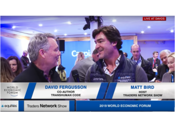 David Fergusson Co-author of the TransHuman Code Interview with Matt Bird at WEF | Traders Network Show – Davos, Switzerland
