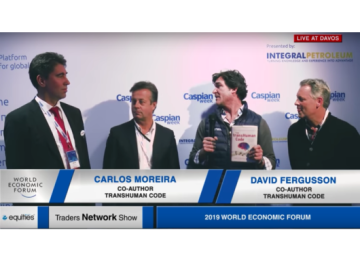 David Fergusson, Carlos Moreira, and Murat Seitnepesov Interview with Matt Bird at WEF | Traders Network Show – Davos, Switzerland