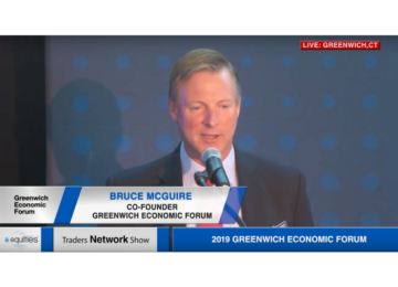 Bruce McGuire, Bobby Walker Jr., and Scott Stuart Deliver Day 2 Opening Remarks at Greenwich Economic Forum | Traders Network Show – Equities News