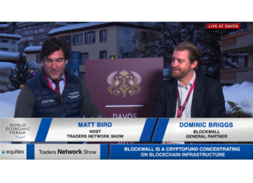 Dominic Briggs Partner at Blockwall with Matt Bird Live from WEF | Traders Network Show – Davos, Switzerland
