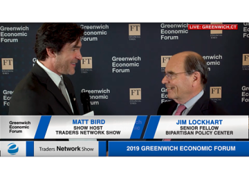 Jim Lockhart of Bipartisan Policy Center Interview with Matt Bird at Greenwich Economic Forum | Traders Network Show – Equities News