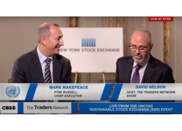 Mark Makepeace Chief Executive of FTSE Russell Interview with David Nelson at UNCTAD Sustainable Stock Exchange | Traders Network Show – NYSE