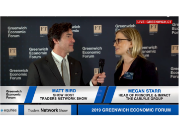 Megan Starr Head of Impact at Carlyle Group Interview with Matt Bird at Greenwich Economic Forum | Traders Network Show – Equities News