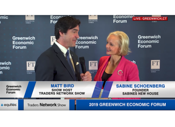 Sabine Schoenberg Founder of Sabines New House Interview with Matt Bird at Greenwich Economic Forum | Traders Network Show – Equities News